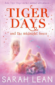 Tiger Days and the Midnight Foxes cover image