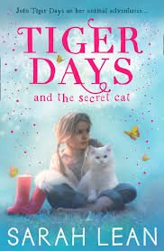 Tiger Days and the Secret Cat cover image