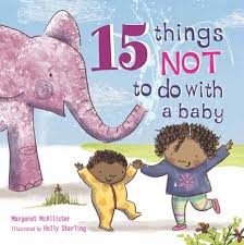 Bookwagon 15 things NOT to do with a baby