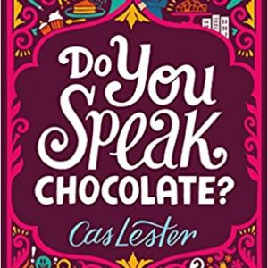 Do You Speak Chocolate