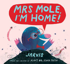 Bookwagon Mrs Mole, I'm Home!