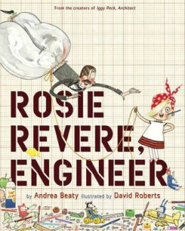 Bookwagon Rosie Revere Engineer