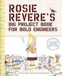 Bookwagon Rosie Revere's Big Project Book for Bold Engineers