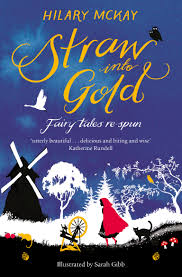 Bookwagon Straw into Gold: Fairy Tales Respun