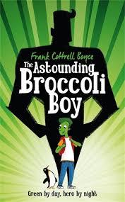 Bookwagon The Astounding Broccoli Boy