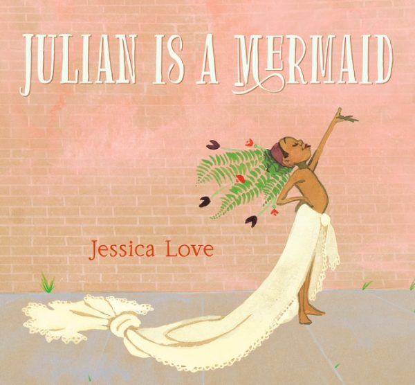 Bookwagon Julian Is A Mermaid