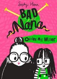 Bookwagon Bad Nana Older Not Wiser