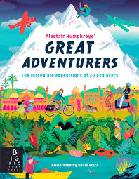 Bookwagon Alastair Humphreys' Great Adventurers