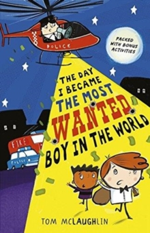Bookwagon The Day I Became The Most Wanted Boy In the World cover image