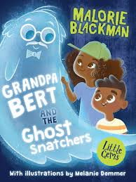 Bookwagon Grandpa Bert and the Ghost Snatchers