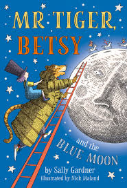 Bookwagon Mr Tiger, Betsy and the Blue Moon