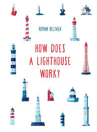 Bookwagon How Does A Lighthouse Work?