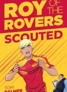Roy of the Rovers: Scouted cover image