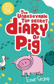 Bookwagon The Unbelievable Top Secret Diary of Pig