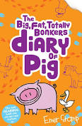 Bookwagon The Big Fat Totally Bonkers Diary of Pig