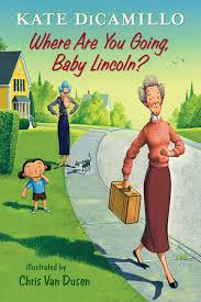 Bookwagon Where Are You Going Baby Lincoln?