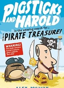 Pigsticks and Harold: The Pirate Treasure! Cover image