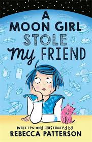 Bookwagon A Moon Girl Stole My Friend