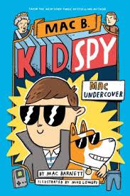 Bookwagon Mac B. Kid Spy Mac Undercover