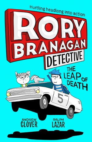 Rory Branagan Detective (5): The Leap of Death Cover image