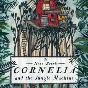 Cornelia and the Jungle Machine - cover image