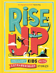 Bookwagon Rise Up: Ordinary Kids with Extraordinary Stories