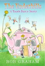 Bookwagon The Underhills A Tooth Fairy Story