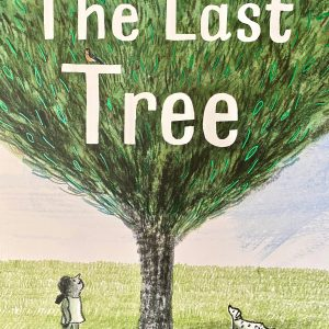The Last Tree (C) Bookwagon