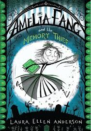 Bookwagon Amelia Fang and the Memory Thief