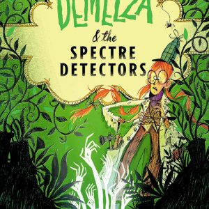 Demelza and the Spector Detectors Cover