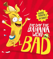 Bookwagon The Day the Banana Went BAD