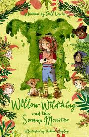 Bookwagon Willow Wildthing and the Swamp Monster