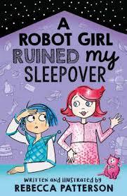 Bookwagon A Robot Girl Ruined My Sleepover