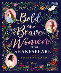 Bookwagon Bold and Brave Women from Shakespeare