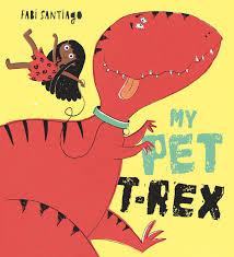 Bookwagon My Pet T-Rex