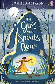 Bookwagon The Girl Who Speaks Bear
