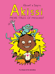 Bookwagon Akissi: More Tales of Mischief