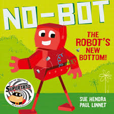 No-Bot the Robot's New Bottom!