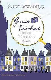 Bookwagon Gracie Fairshaw and the Mysterious Guest