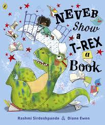 Bookwagon Never Show a T- Rex a Book