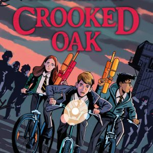 The Invasion of Crooked Oak cover