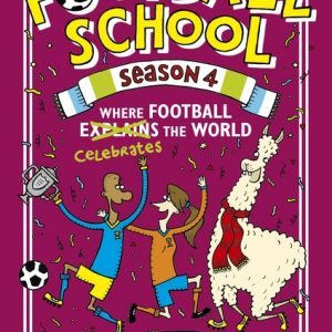 Football School: Where Football Celebrates the World cover