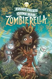 Bookwagon Fairy Tales Gone Bad: Zombierella