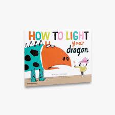 Bookwagon How to Light Your Dragon