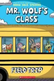Mr Wolf's Class Field Trip