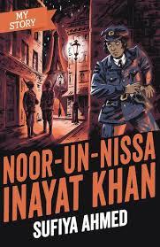 Bookwagon My Story: Noor- Un-Nissa Inayat Khan