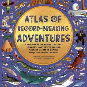 Atlas of Record Breaking Adventures cover