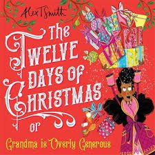 Bookwagon The Twelve Days of Christmas or Grandma is Overly Generous