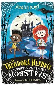 Bookwagon Theodora Hendrix and the Monstrous League of Monsters