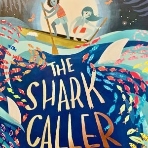 The Shark Caller Zillah Bethell Bookwagon